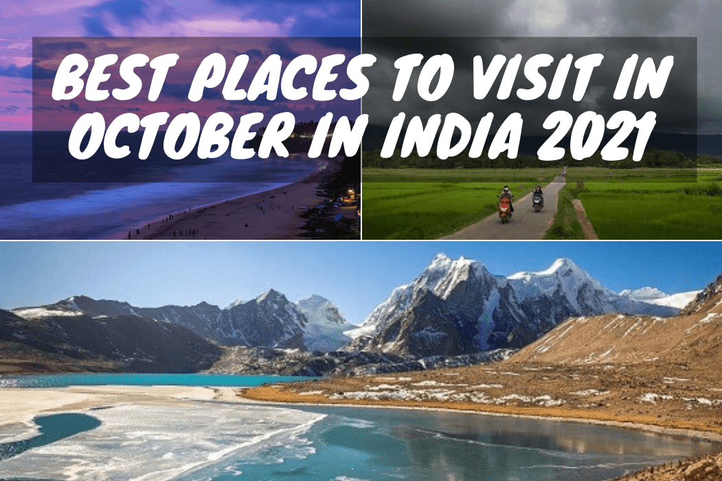 Best Places to Visit in October in India 2021- Featured Image