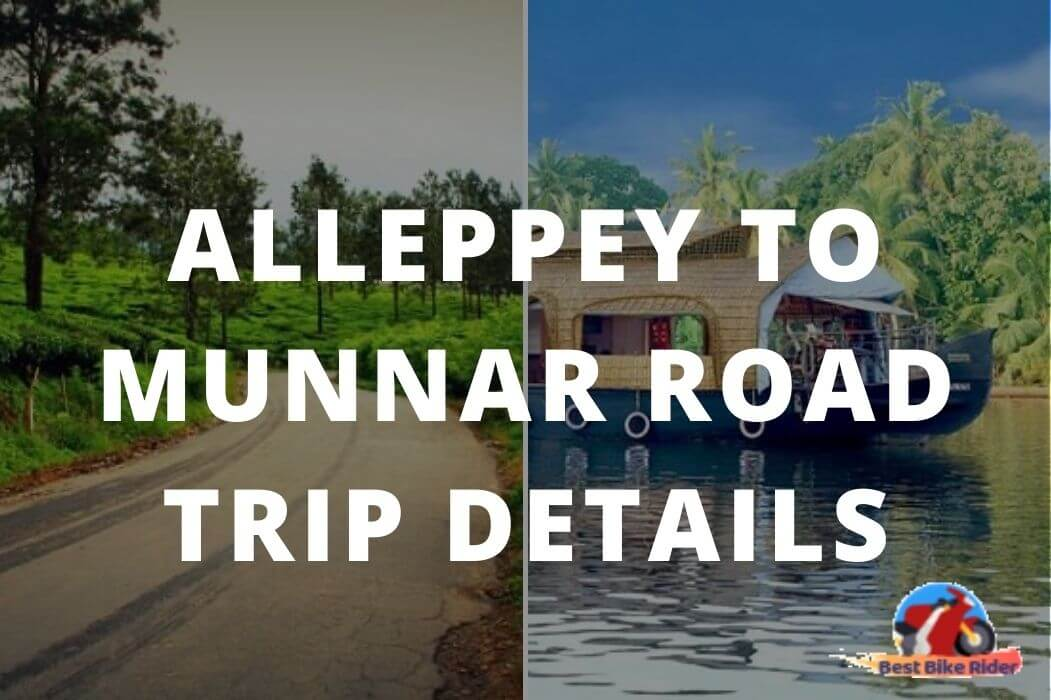 Alleppey to Munnar Road Trip Details Featured Image